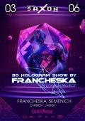 Вечеринка «3D Hologram show» в клубе «Saxon»