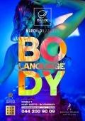 Вечеринка «Body Language» в клубе «D*Lux»