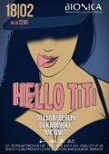 Вечеринка «Hello Ti-Ti» в клубе «Bionica»