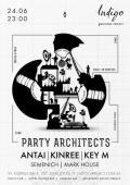 Вечеринка «Party ARCHITECTS» в «Indigo»
