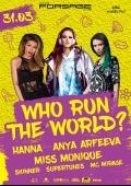 Вечеринка «Who run the world?» в клубе «Forsage»