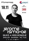 Jerome Isma AE в «Forsage»