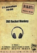 DV Rocket Monkey @ Дакота pizza-bar