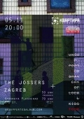 The Jossers + Zagreb @ Арт-Квартира